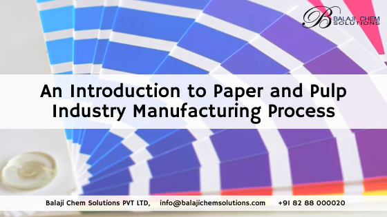 paper and pulp industry manufacturing process